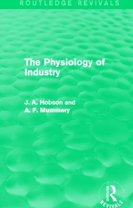 The Physiology of Industry (Routledge Revivals) (Hardback) book cover