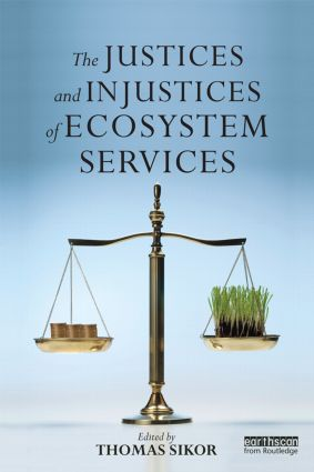 The Justices and Injustices of Ecosystem Services: 1st Edition (Paperback) book cover