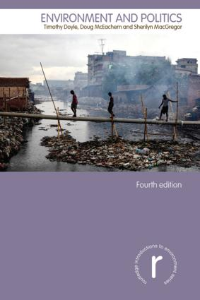 Environment and Politics: 4th Edition (Paperback) book cover