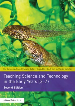 Teaching Science and Technology in the Early Years (3-7): 2nd Edition (Paperback) book cover