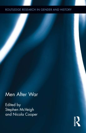 Men After War: 1st Edition (Hardback) book cover