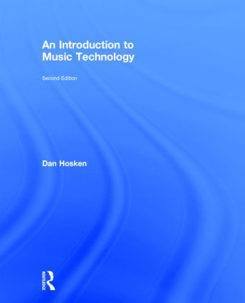 An Introduction to Music Technology: 2nd Edition (Hardback) book cover