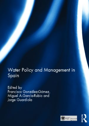 Water Policy and Management in Spain book cover