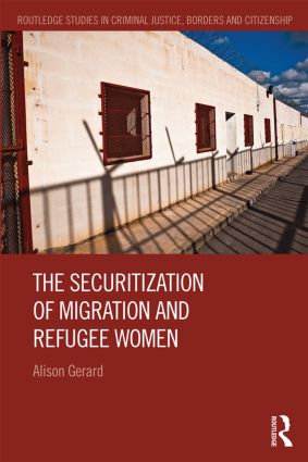 The Securitization of Migration and Refugee Women (Hardback) book cover