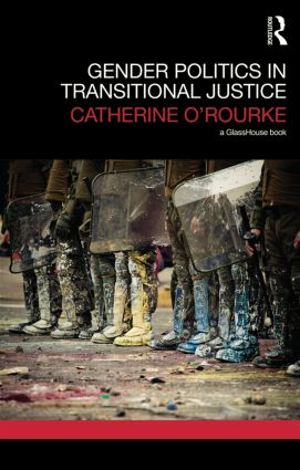 Gender Politics in Transitional Justice (Hardback) book cover