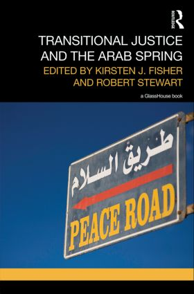 Transitional Justice and the Arab Spring (Hardback) book cover