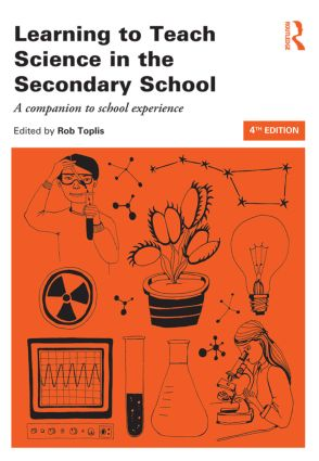 Learning to Teach Science in the Secondary School: A companion to school experience book cover