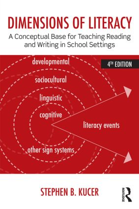 Dimensions of Literacy: A Conceptual Base for Teaching Reading and Writing in School Settings, 4th Edition (Paperback) book cover