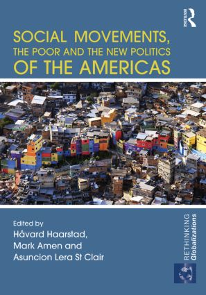 Social Movements, the Poor and the New Politics of the Americas: 1st Edition (Hardback) book cover