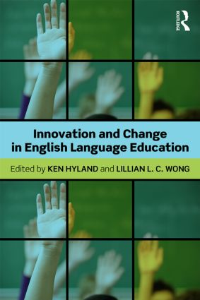 Innovation and change in English language education (Paperback) book cover