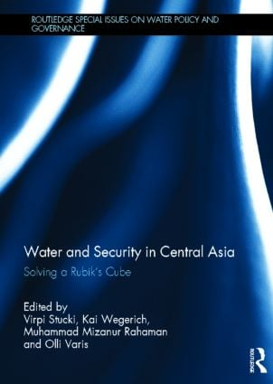 Water and Security in Central Asia: Solving a Rubik's Cube (Hardback) book cover