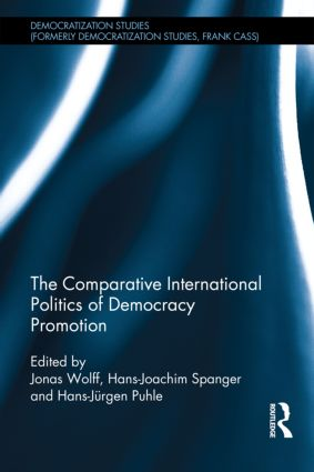 The Comparative International Politics of Democracy Promotion (Hardback) book cover