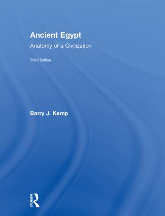 Ancient Egypt: Anatomy of a Civilization, 3rd Edition (Hardback) book cover
