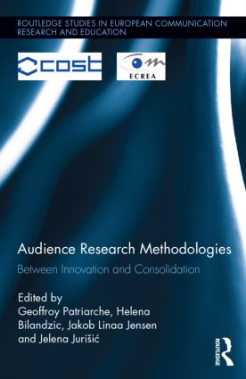 Audience Research Methodologies: Between Innovation and Consolidation (Hardback) book cover