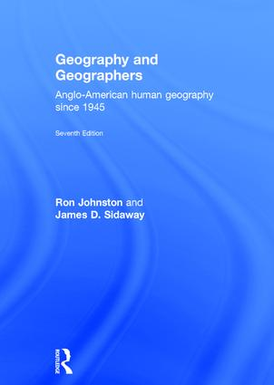Geography and Geographers: Anglo-American human geography since 1945, 7th Edition (Hardback) book cover