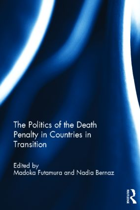 The Politics of the Death Penalty in Countries in Transition (Hardback) book cover