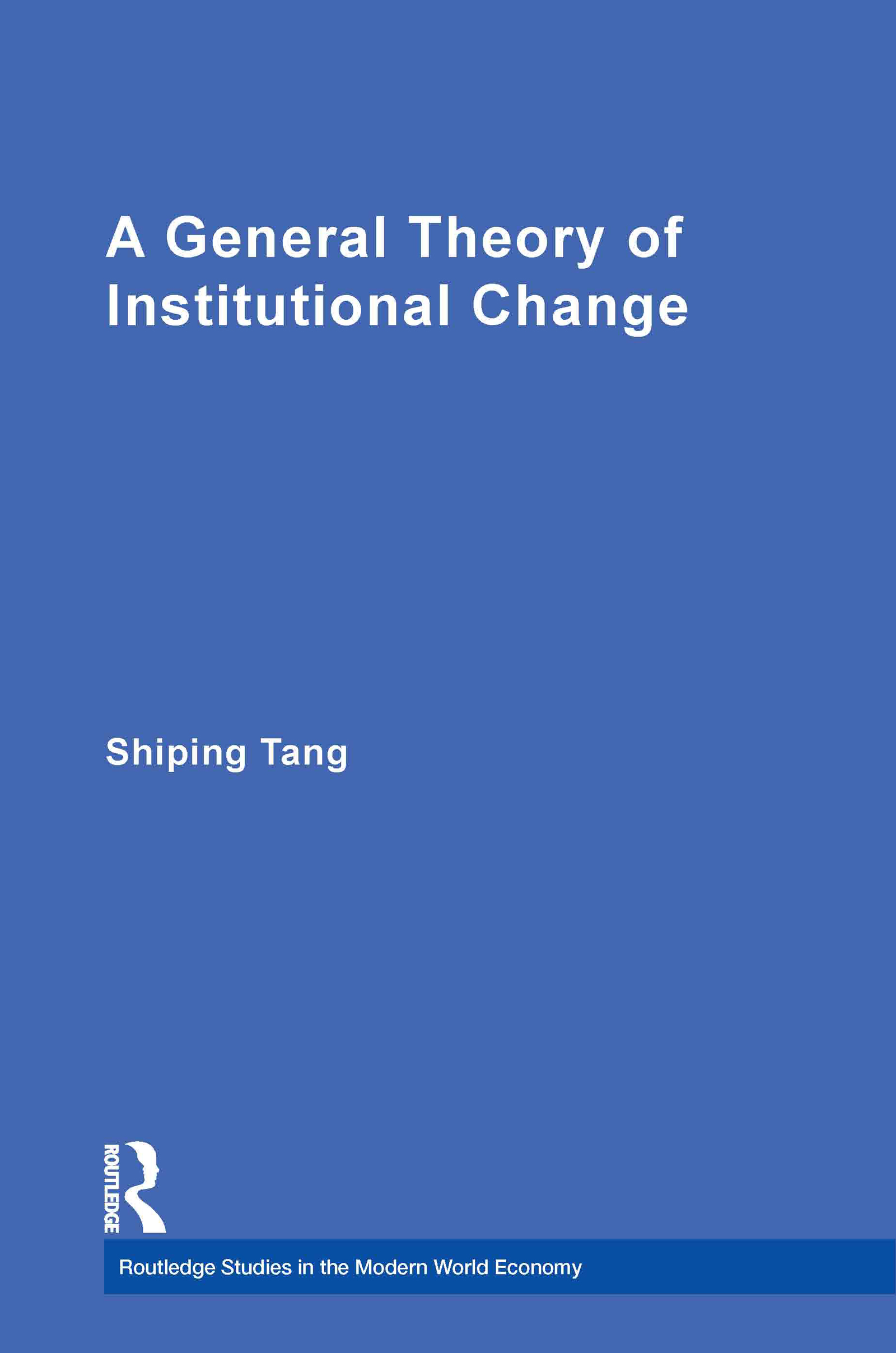 A General Theory of Institutional Change (Paperback) book cover