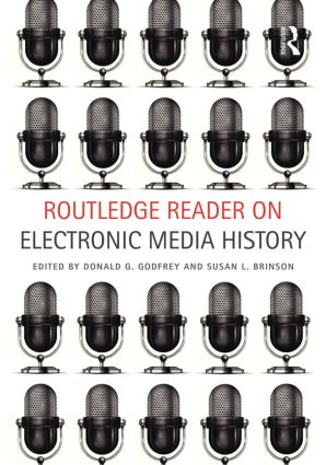 Routledge Reader on Electronic Media History (Paperback) book cover