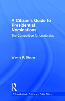 A Citizen's Guide to Presidential Nominations: The Competition for Leadership book cover