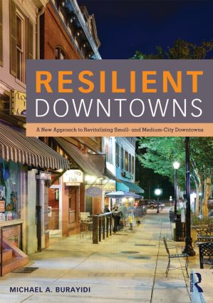 Resilient Downtowns: A New Approach to Revitalizing Small- and Medium-City Downtowns (Paperback) book cover