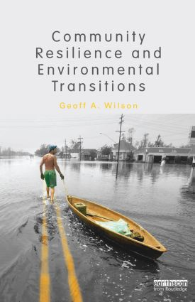 Community Resilience and Environmental Transitions: 1st Edition (Paperback) book cover