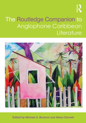 The Routledge Companion to Anglophone Caribbean Literature (Paperback) book cover