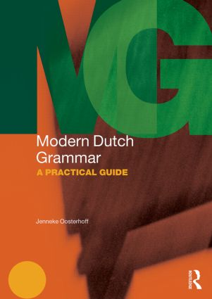 Modern Dutch Grammar: A Practical Guide book cover