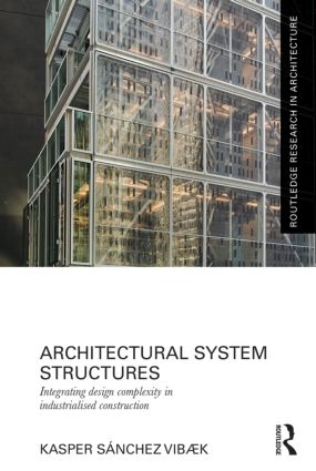 Architectural System Structures: Integrating Design Complexity in Industrialised Construction book cover