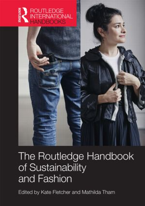 Routledge Handbook of Sustainability and Fashion (Hardback) book cover