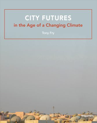 City Futures in the Age of a Changing Climate book cover