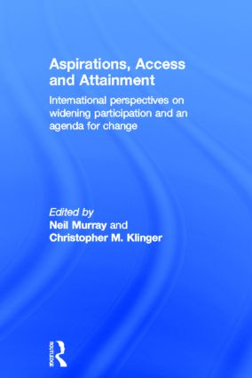 Aspirations, Access and Attainment: International perspectives on widening participation and an agenda for change, 1st Edition (Hardback) book cover