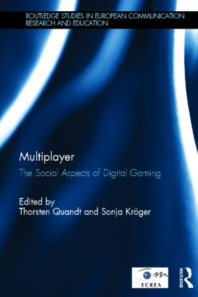 Multiplayer: The Social Aspects of Digital Gaming, 1st Edition (Hardback) book cover