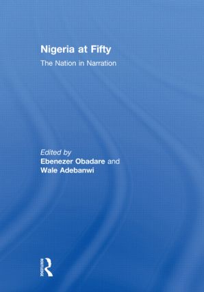 Nigeria at Fifty: The Nation in Narration (Paperback) book cover