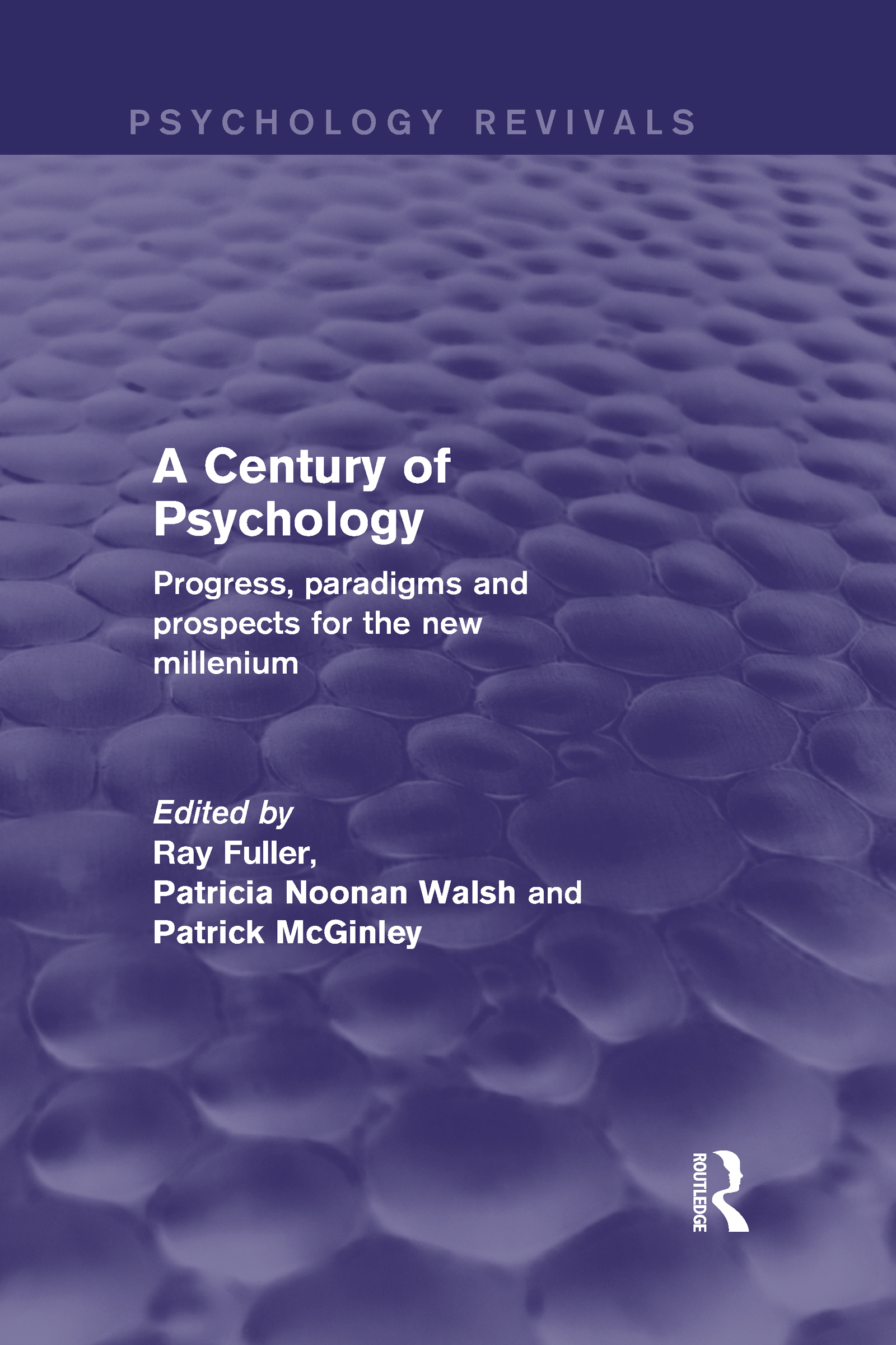 A Century of Psychology (Psychology Revivals): Progress, paradigms and prospects for the new millennium (Hardback) book cover