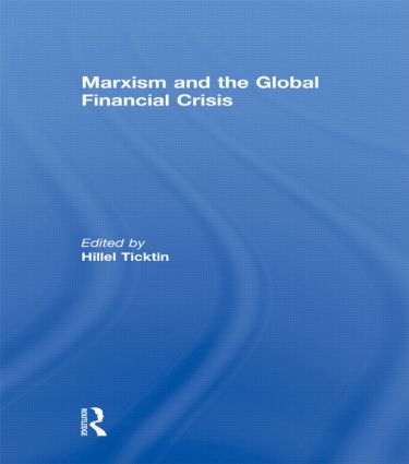 Marxism and the Global Financial Crisis