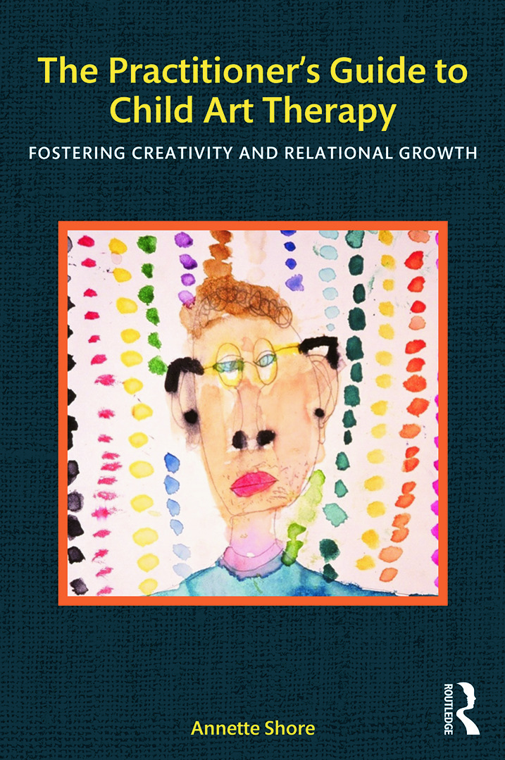 The Practitioner's Guide to Child Art Therapy: Fostering Creativity and Relational Growth (Paperback) book cover