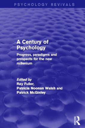 A Century of Psychology: Progress, Paradigms and Prospects for the New Millennium book cover