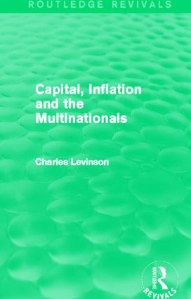 Capital, Inflation and the Multinationals (Routledge Revivals) (Hardback) book cover