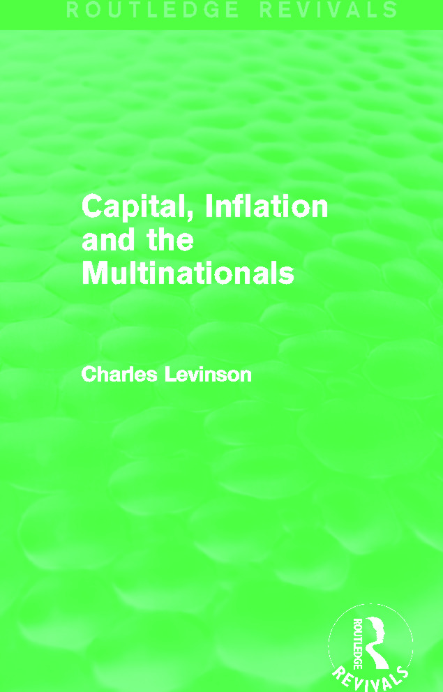 Capital Inflation and the Multinationals (Routledge Revivals): 1st Edition (Paperback) book cover