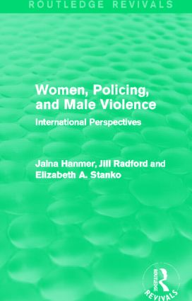 Women, Policing, and Male Violence (Routledge Revivals): International Perspectives (Hardback) book cover