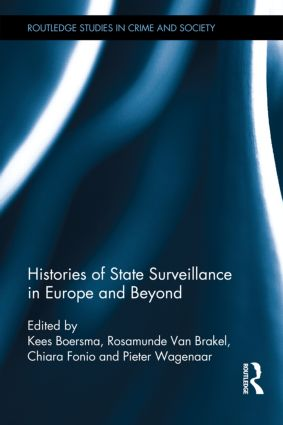 Histories of State Surveillance in Europe and Beyond: 1st Edition (Hardback) book cover