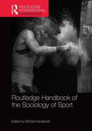 Routledge Handbook of the Sociology of Sport book cover