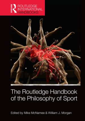 Routledge Handbook of the Philosophy of Sport: 1st Edition (Hardback) book cover