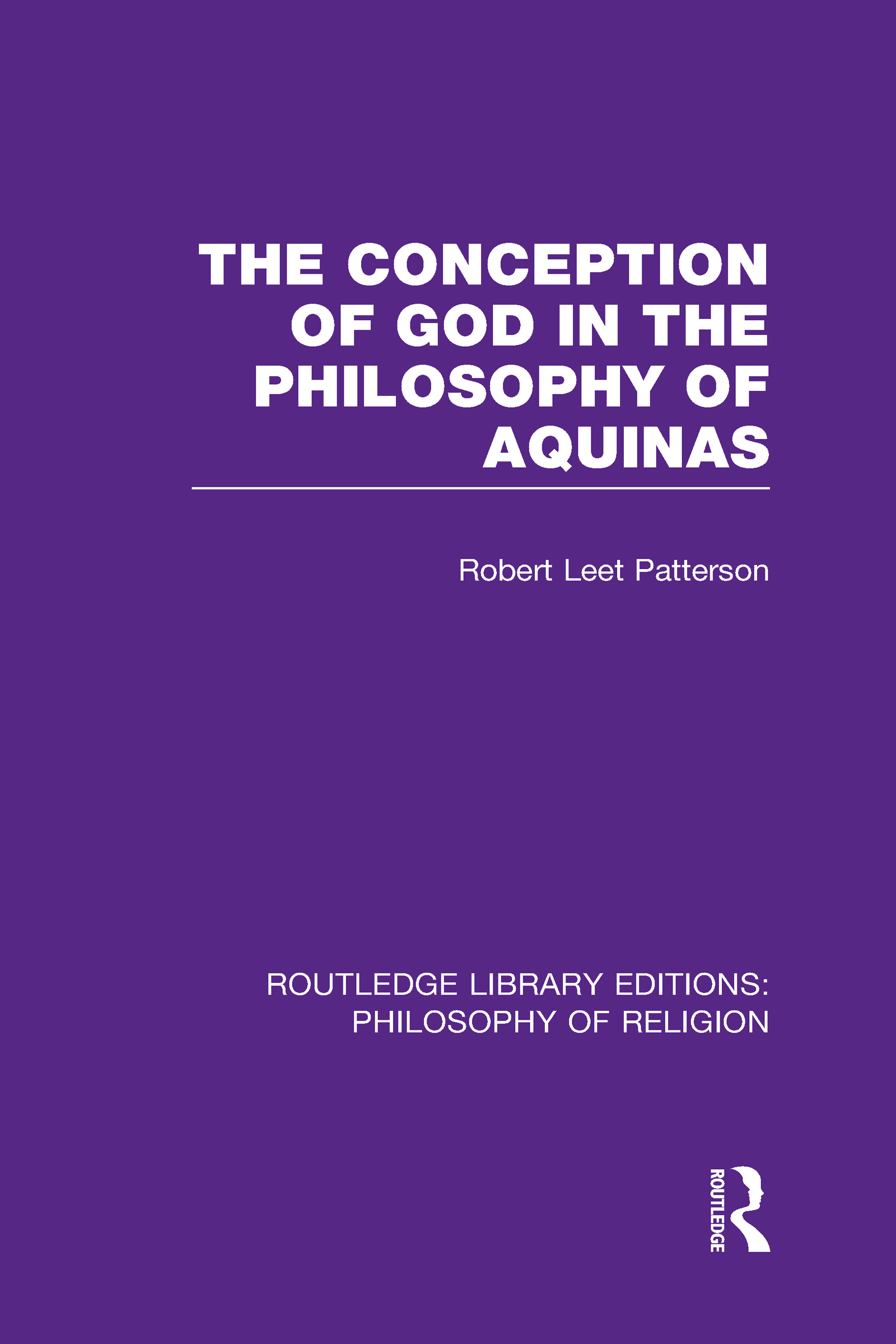 The Conception of God in the Philosophy of Aquinas (Hardback) book cover