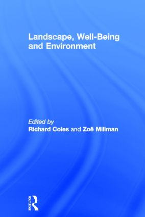 Landscape, Well-Being and Environment: 1st Edition (Hardback) book cover