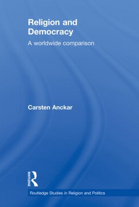Religion and Democracy: A Worldwide Comparison, 1st Edition (Paperback) book cover