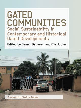 Gated Communities: Social Sustainability in Contemporary and Historical Gated Developments (Paperback) book cover