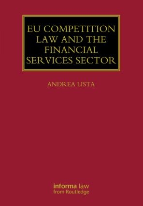 EU Competition Law and the Financial Services Sector (Hardback) book cover