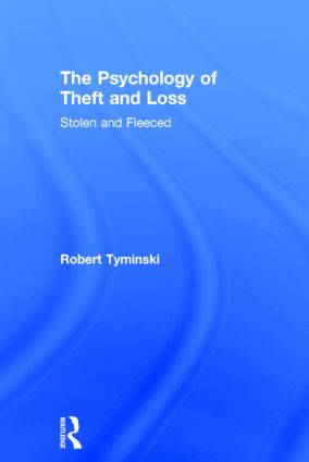 The Psychology of Theft and Loss: Stolen and Fleeced (Hardback) book cover