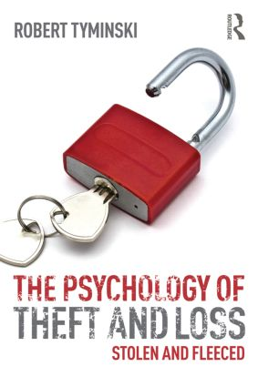 The Psychology of Theft and Loss: Stolen and Fleeced, 1st Edition (e-Book) book cover